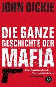 Omert? - Die ganze Geschichte der Mafia