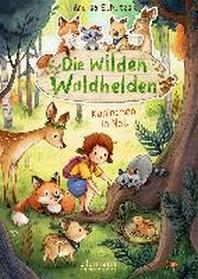 Die wilden Waldhelden