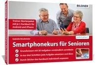 Smartphonekurs fuer Senioren - Trainer-Starterpaket mit je 1 Kursbuch fuer Android und iPhone
