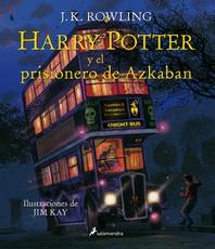 Harry Potter Y El Prisionero de Azkaban / Harry Potter and the Prisoner of Azkaban = Harry Potter and the Prisoner of Azkaban