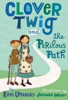 Clover Twig and the Perilous Path