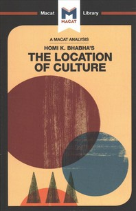 An Analysis of Homi K. Bhabha's the Location of Culture
