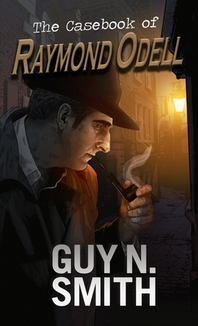 The Casebook of Raymond Odell