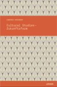 Cultural Studies - Zukunftsform