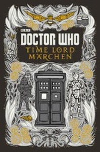 Doctor Who: Time Lord Maerchen
