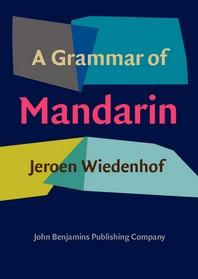 A Grammar of Mandarin