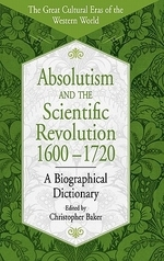 Absolutism and the Scientific Revolution, 1600-1720