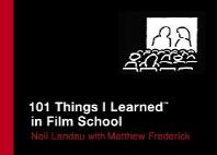 101 Things I Learned (R) in Film School