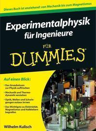 Experimentalphysik fuer Ingenieure fuer Dummies