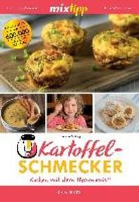 MIXtipp: Kartoffel-Schmecker - Kochen mit dem Thermomix?