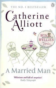 A Married Man. Catherine Alliott