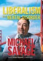 Liberalism Is a Mental Disorder Lib/E