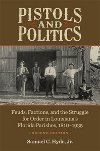 Pistols and Politics