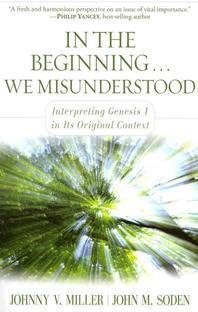 In the Beginning... We Misunderstood