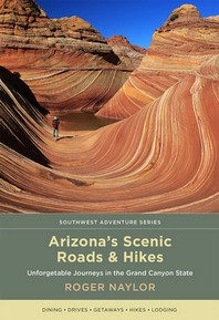 Arizona's Scenic Roads and Hikes