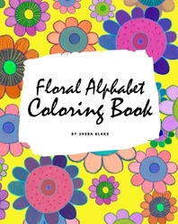 Floral Alphabet Coloring Book for Children (8x10 Coloring Book / Activity Book)