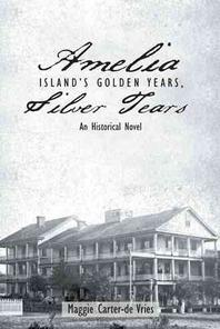 Amelia Island's Golden Years, Silver Tears