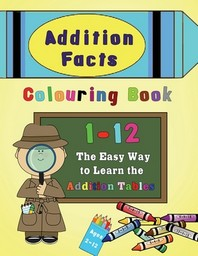 Addition Facts Colouring Book 1-12