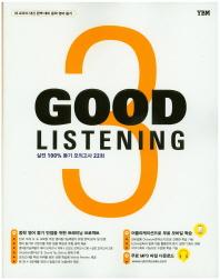 Good Listening. 3