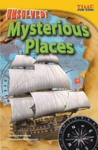 Unsolved! Mysterious Places (Advanced)