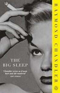 The Big Sleep. Raymond Chandler
