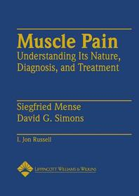 Muscle Pain : Understanding Its Nature, Diagnosis, and Treatment