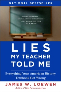 Lies My Teacher Told Me (Revised)