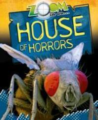 Zoom in on House of Horrors. by Richard Spilsbury