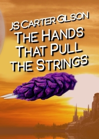 The Hands That Pull the Strings