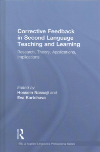 Corrective Feedback in Second Language Teaching and Learning