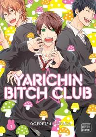 Yarichin Bitch Club, Vol. 1, 1
