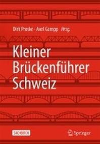 Kleiner Brueckenfuehrer Schweiz