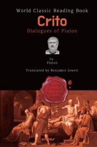 크리톤 (Crito) : 플라톤 대화편 (영문판)