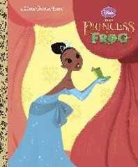 The Princess and the Frog Little Golden Book (Disney Princess and the Frog)