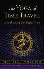 The Yoga of Time Travel