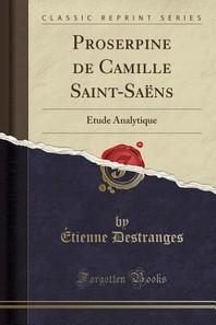 Proserpine de Camille Saint-Saens