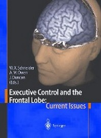 Executive Control and the Frontal Lobe
