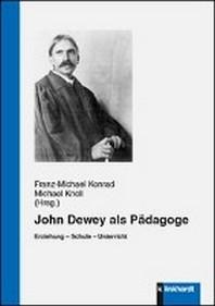 John Dewey als Paedagoge