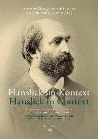 Hanslick im Kontext / Hanslick in Context
