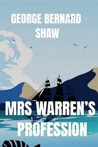 George Bernard Shaw MRS WARREN'S PROFESSION