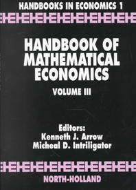 Handbook of Mathematical Economics, 3