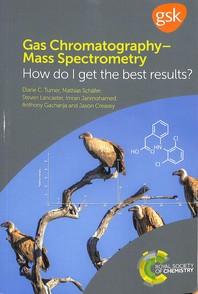 Gas Chromatography-Mass Spectrometry