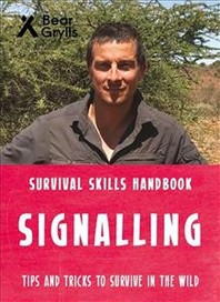 Bear Grylls Survival Skills: Signalling
