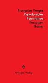 Dekolonialer Feminismus