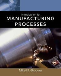 Introduction to Manufacturing Processes (Paperback)