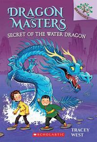 Dragon Masters #3 Secret of the Water Dragon