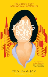 Kim Jiyoung, Born 1982  - The 100 Must-Reads of 2020
