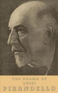 The Drama of Luigi Pirandello