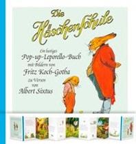 Die Haeschenschule: Die Haeschenschule - Pop-up-Leporello-Buch