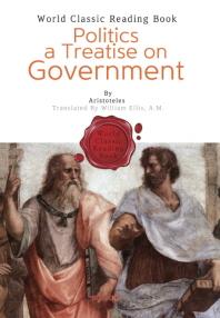 아리스토텔레스 정치학 : Politics a Treatise on Government (영문판)